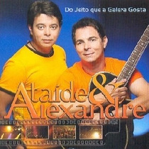 Cd Ataide E Alexandre - Do Jeito Que A Galera Gosta (2007)