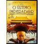 Dvd - O Ultimo Imperador - Frete Grátis