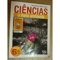 Ciencias O Meio Ambiente 6º Ano Carlos Barros Bom Estado