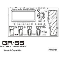 Gr-55 Roland - Manual Em Portugues Gr 55 Em Pdf