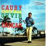 Cd - Cauby Peixoto: Canta Para Ouvir E Dançar