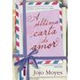 A Ultima Carta De Amor Livro Jojo Moyes