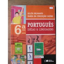 Livro: Português - Idéias E Linguagens - 6ª Série