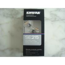 Fone In Ear Shure Se215 Transparente Lacrado Garantia 2 Anos