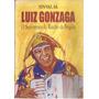 Livro Luiz Gonzaga O Sanfoneiro Do Riacho Da Brígida