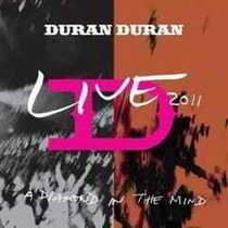 Cd Duran Duran Live 2011 A Diamond In The Mind