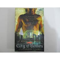 Livro Em Inglês-city Of Bones (the Mortal Instruments Book1)