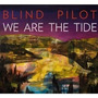 Cd Blind Pilot We Are The Tide Digipack