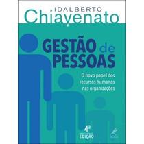 Livro Gestão De Pessoas - 4ª Ed. 2014 Chiavenato