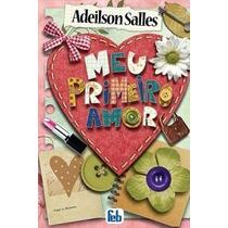 Meu Primeiro Amor - Adeilson Salles - Infanto-juvenil - Vs