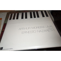 Lp Arthur Moreira Lima Interpreta Ernesto Nazareth