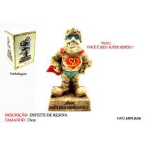 Enfeite Resina Mensagem Pai Super Herói 13cm