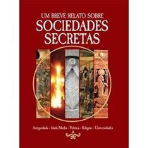 Livro - Um Breve Relato Sobre Sociedades Secretas