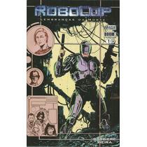 Robocop Lembrancas Da Morte 01 - Gibiteria Bonellihq
