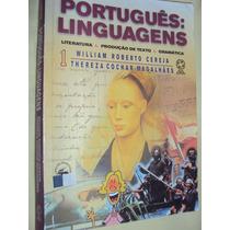 Português: Linguagens, Literatura Produção De Texto E Gramát