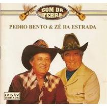 Cd - Pedro Bento & Zé Da Estrada Som Da Terra