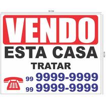 Placas De Vende-se • Aluga-se Feita Em Pvc 1mm Adesivada