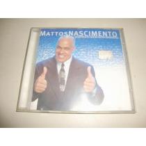 Cd Gospel Mattos Nascimento - Parece Até Um Sonho.