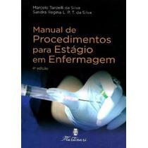 Manual De Procedimentos Para Estagio Em Enfermagem 4.ed 2013