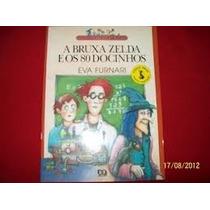 Livro A Bruxa Zelda E Os 80 Docinhos Eva Furnari Editora Ati