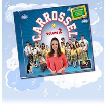 Cd Infantil Novela Carrossel Brasileira Volume 2