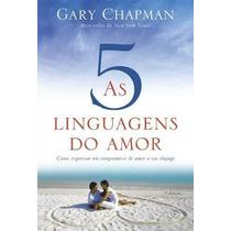 As Cinco Linguagens Do Amor Livro 3@ Edição