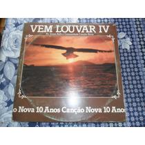 Lp Vinil Gospel/evangélico - Vem Louvar Iv