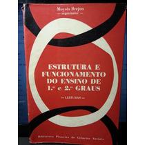 Livro: Brejon - Estrutura Funcionamento Ensino 1º E 2º Grau
