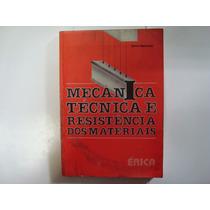 Livro - Mecânica Técnica E Resistência Dos Materiais - Sarki