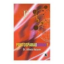 Livro Pontos Para O Gordo! - Dr.alfredo Halpern