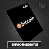 Bitcoin 0.01 Btc - Valor R$629,90 Vendemos Múltiplos De 0,01