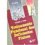 Treinamento Funcional Dos Deficientes Físicos Palmer&toms