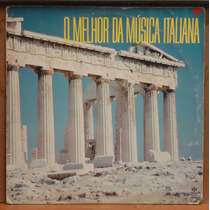 Lp (037) Itália & França - O Melhor Da Musíca Italiana