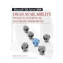 Microsoft Sql Server 2008 High Availability With Clustering