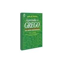 Aprenda O Grego Do Novo Testamento