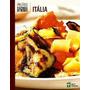 Cozinha Do Mundo - Itália - Abril Coleções
