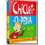 Chiclet-o-pedia: Super Chicletices De A A Z