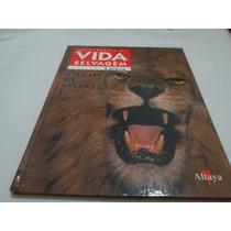 Livro Vida Selvagem Animais Da Savana Larrrouse Vol1