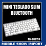 Mini Teclado Slim Bluetooth Windows Mobile 8 Seven 7 Xp Vist