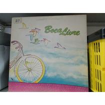 Lp Boca Livre Bicicleta Capa Dupla Exx Estado + Encarte