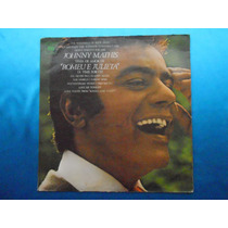 Lp Johnny Mathis P/1969 Tema De Amor Romeu E Julieta
