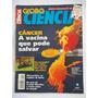 Revista Globo Ciência Ano 7 Numero 81 - Abr De 98