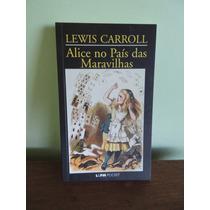 Livro 2x Lewis Carroll Alice País Maravilhas País Do Espelho