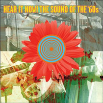 Hear It Now Sound Of The Sixties Import Novo Selado Anos 60