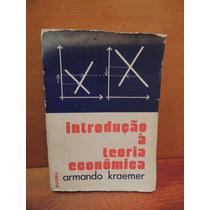 Livro Introdução À Teoria Econômica Armando Kraemer