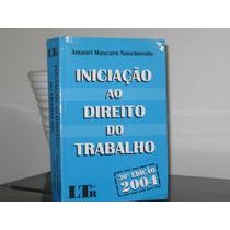 Iniciação Direito Trabalho Amauri Mascaro Nascimento