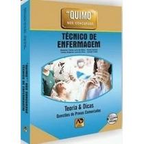 Quimo Técnico De Enfermagem - Questões De Provas Comentadas