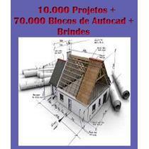 Autocad -10.000 Projetos + 70.000 Blocos + Brinde