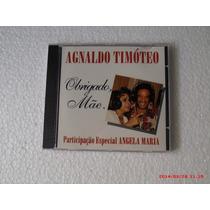 Cd-single-agnaldo Timoteo-obrigado Mãe-part.angela Maria