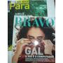 Bravo Ed. 172 Gal Costa + Pará Belle Epoque 2011 Completa